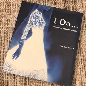 Other - I Do 100 years of wedding fashion